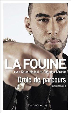 Drôle de parcours  by  La Fouine