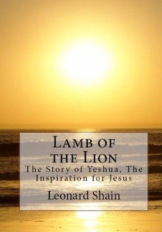 Lamb of the Lion  by  Leonard Shain