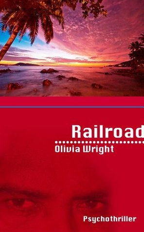 Railroad  by  Olivia Wright