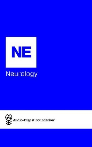 Neurology: Migraine/Statins in Preventing Stroke (Audio-Digest Foundation Neurology Continuing Medical Education Audio Digest