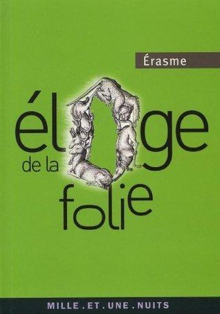 Éloge de la folie (La Petite Collection) Desiderius Erasmus