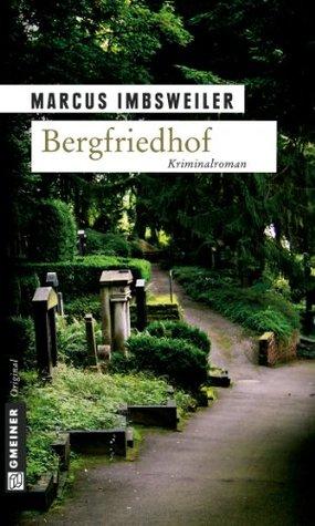 Bergfriedhof  by  Marcus Imbsweiler