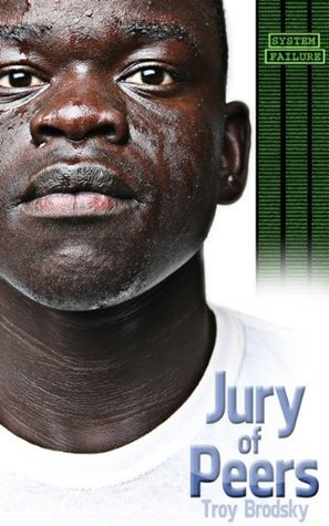 Jury of Peers  by  Troy Brodsky