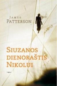 Siuzanos dienoraštis Nikolui  by  James Patterson