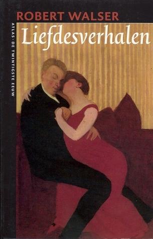 Liefdesverhalen Robert Walser
