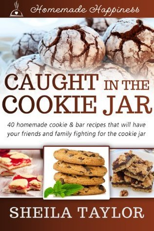 Caught In The Cookie Jar  by  Sheila Taylor