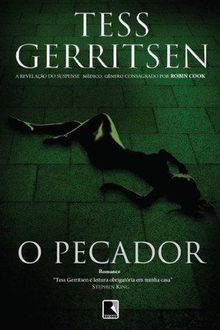 O pecador Tess Gerritsen