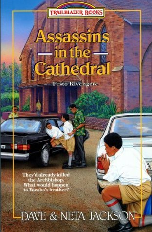 Assassins in the Cathedral (Trailblazer Books)  by  Neta Jackson
