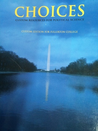 Choices Custom Resources For Political Science  by  Daniel Conforti