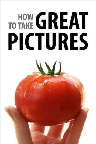 How To Take Great Pictures Instructables.com