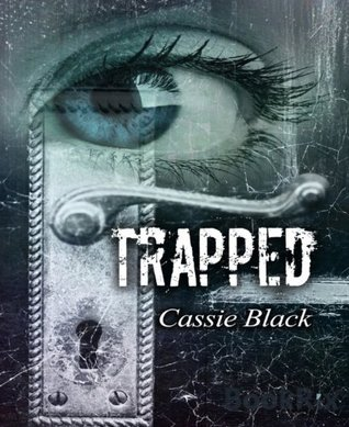 Trapped  by  Cassie  Black