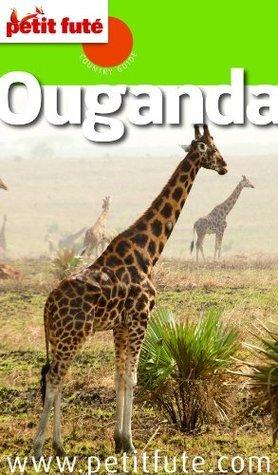 Ouganda 2013-14 (avec cartes, photos + avis des lecteurs) (Country Guides)  by  Dominique Auzias