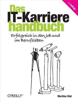 Das IT-Karrierehandbuch  by  Martina Diel