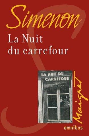 La nuit du carrefour Georges Simenon