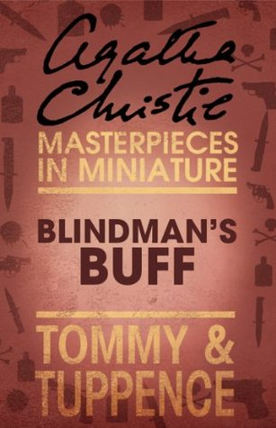 Blindmans Buff: Tommy & Tuppence  by  Agatha Christie