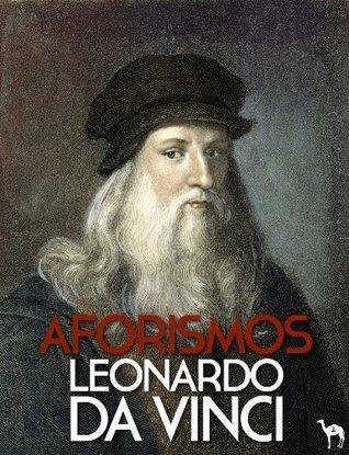 Aforismos (Anotado)  by  Leonardo da Vinci