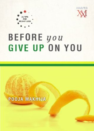 Before You Give Up on You (Harper 21) Pooja Makhija