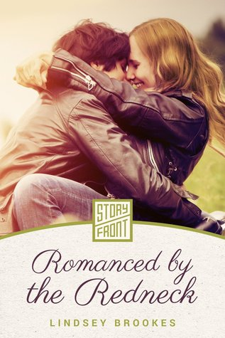 Romanced  by  the Redneck by Lindsey Brookes