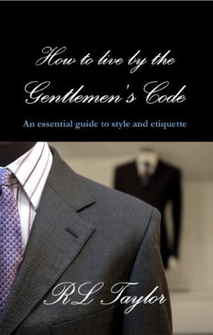 The Gentlemens Code  by  R.L. Taylor