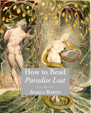 How to Read Paradise Lost  by  Jessica Martin