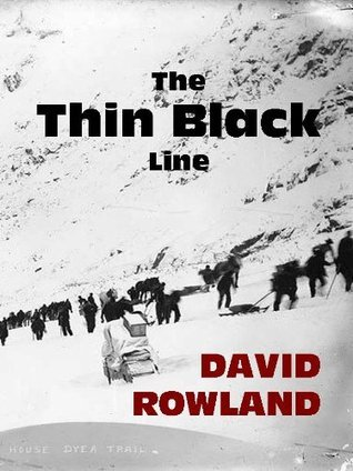 The Thin Black Line David Rowland