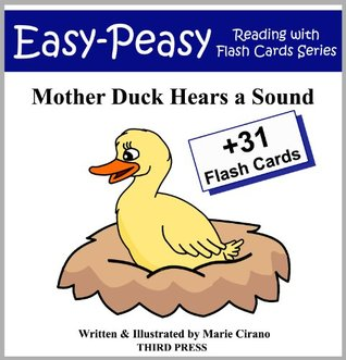 Mother Duck Hears a Sound (Easy-Peasy Reading & Flash Card Series) Marie Cirano