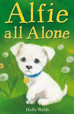Alfie All Alone  by  Holly Webb