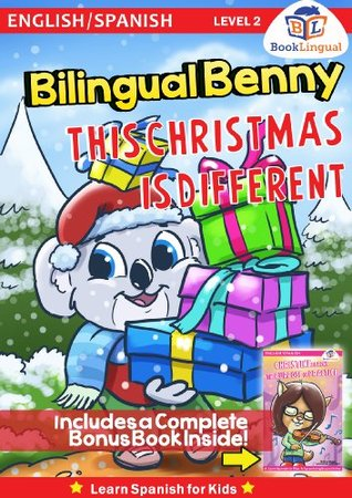 Benny, This Christmas is Different - Learn Spanish for Kids (includes a BONUS BOOK) Michael Hodge