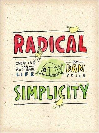 Radical Simplicity Dan Price