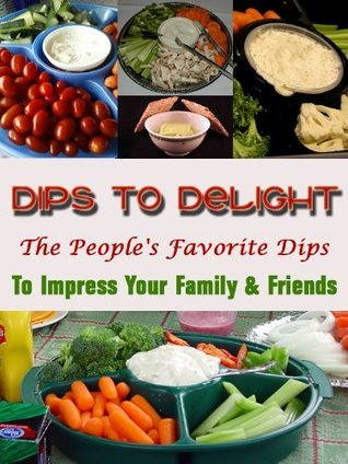 Dips to Delight: The Peoples Choice Jennifer James
