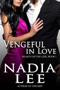 Vengeful in Love (Hearts on the Line, #1)  by  Nadia Lee