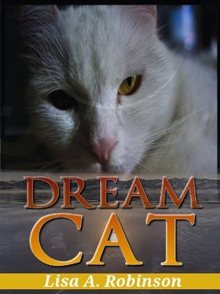 Dream Cat  by  Lisa A. Robinson