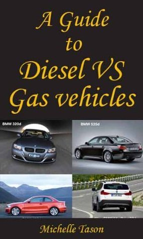 A Guide To Diesel VS Gas vehicles  by  Michelle Tason