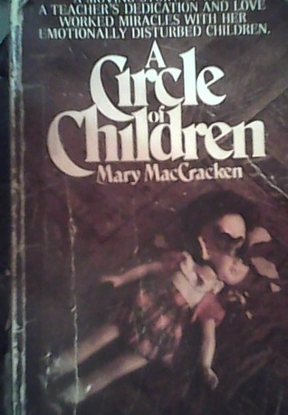 A Circle of Children  by  Mary MacCracken