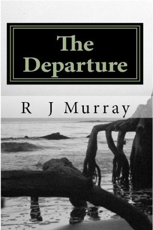 The Departure  by  R.J. Murray