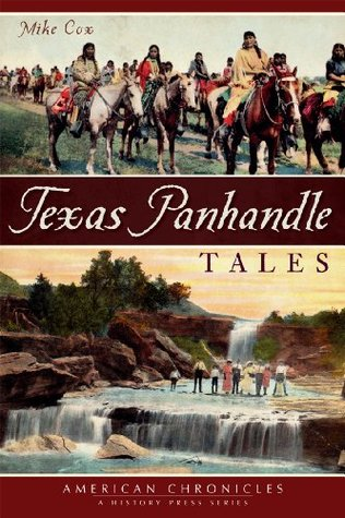 Texas Panhandle Tales  by  Mike Cox