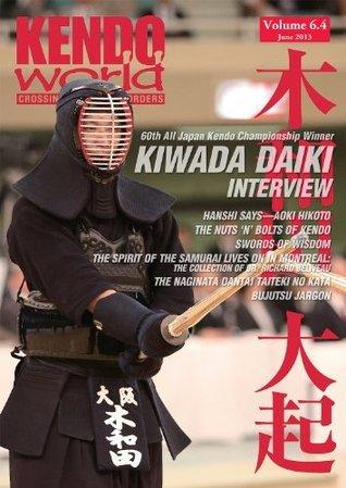 Kendo World 6.4 (Kendo World Magazine Volume 6) Alexander Bennett