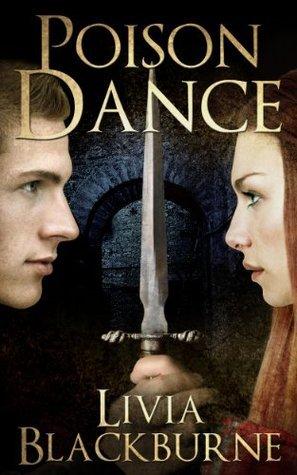 Poison Dance (Midnight Thief, #0.5) Livia Blackburne