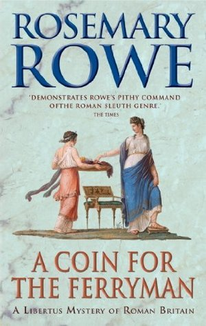 A Coin For The Ferryman Rosemary Rowe
