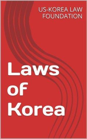 Laws of Korea  by  Ryul Kim