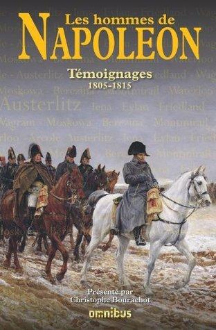 Les Hommes de Napoléon  by  Christophe Bourachot