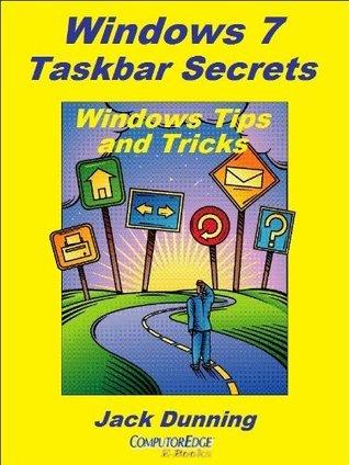Windows 7 Taskbar Secrets Jack Dunning