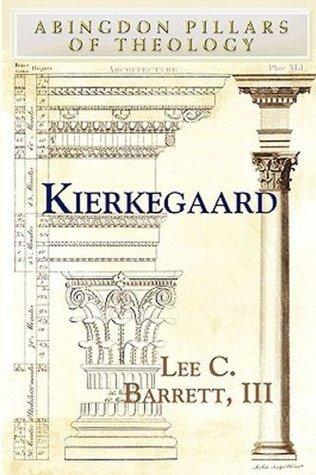 Kierkegaard Lee C. Barrett III