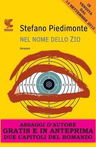 Nel nome dello Zio - Assaggi dautore gratuiti  by  Stefano Piedimonte