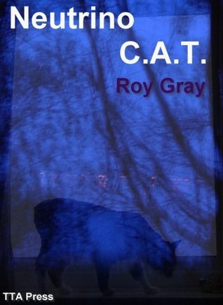 Neutrino C.A.T. Roy Gray