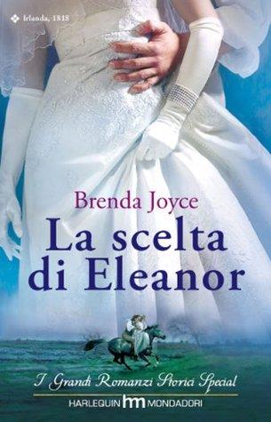 La scelta di Eleanor Brenda Joyce