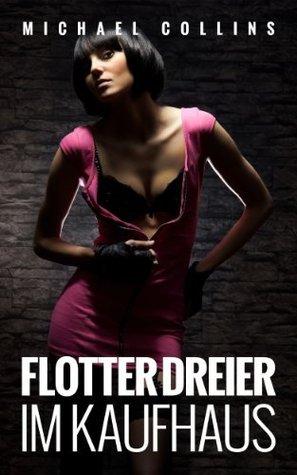 Flotter Dreier im Kaufhaus  by  Michael Collins