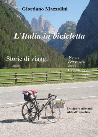 LItalia in bicicletta Giordano Mazzolini