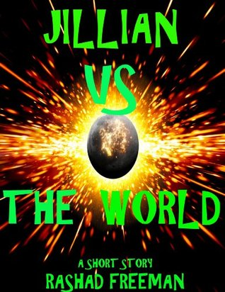 Jillian Vs The World (The Schools Series)  by  Rashad Freeman
