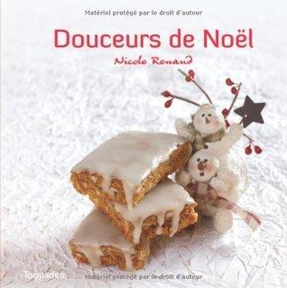 Douceurs de Noël (Toquades)  by  Nicole Renaud